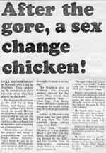 After the gore, a sex-change chicken!